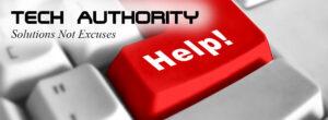Tech Authority, solutions not excuses, #trustedpartner, #trustedadvisor